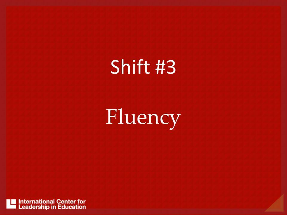 Shift #3 Fluency