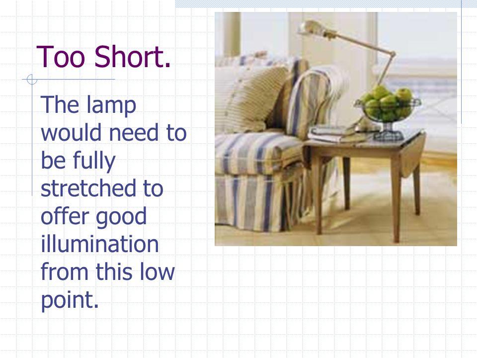 Too Short.
