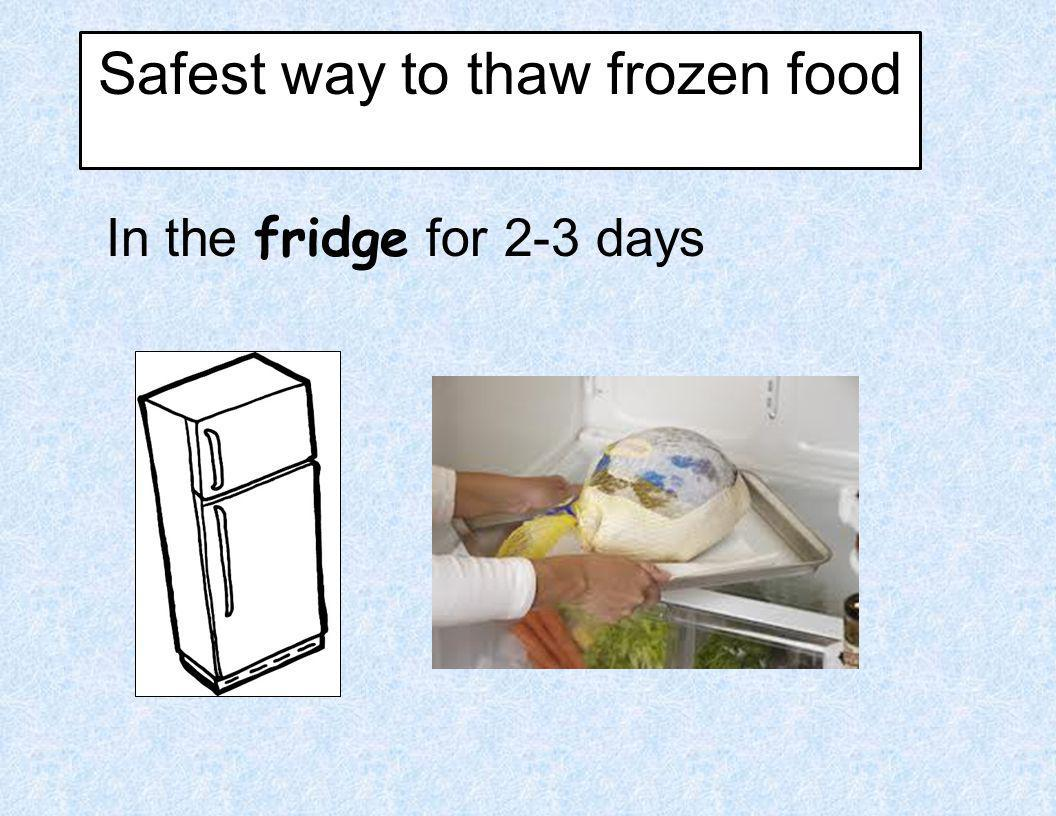 Safest way to thaw frozen food
