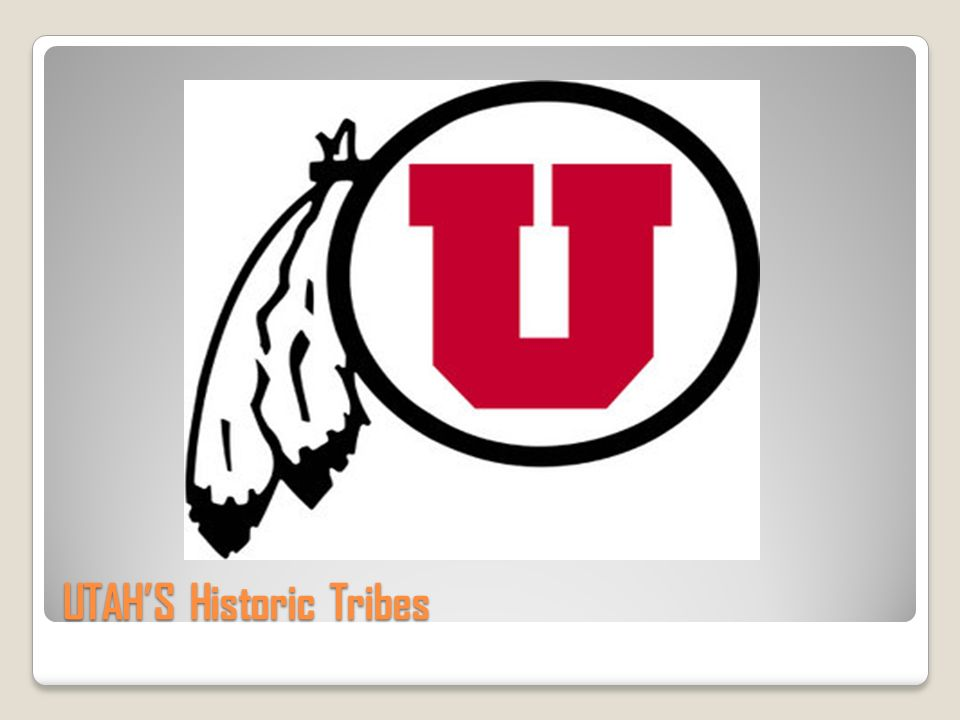 UTAH'S Historic Tribes
