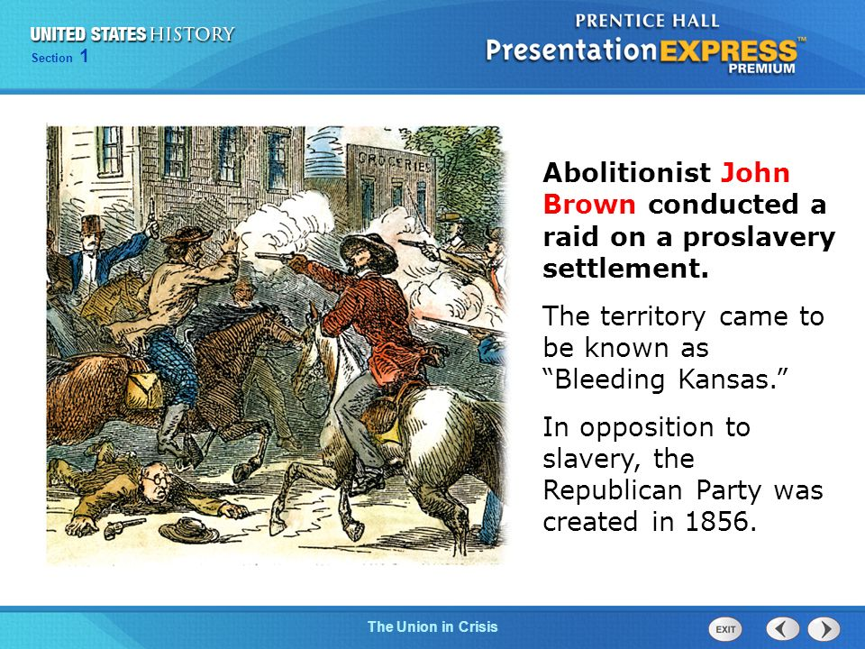 Abolitionist John Brown conducted a raid on a proslavery settlement.