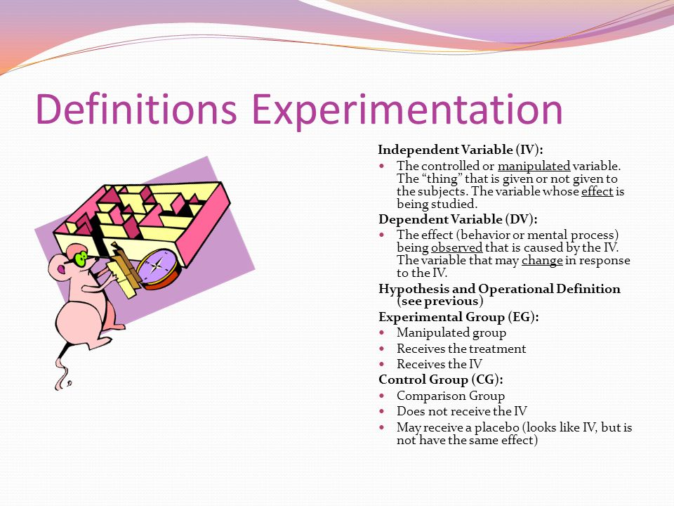 Definitions Experimentation