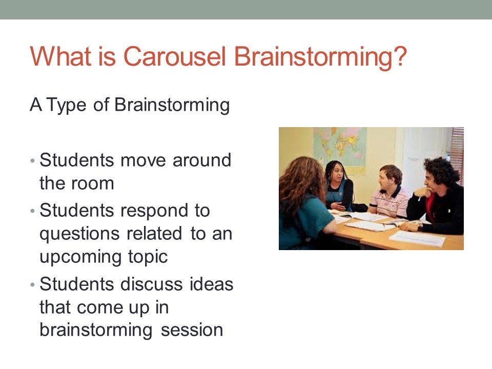 What is Carousel Brainstorming