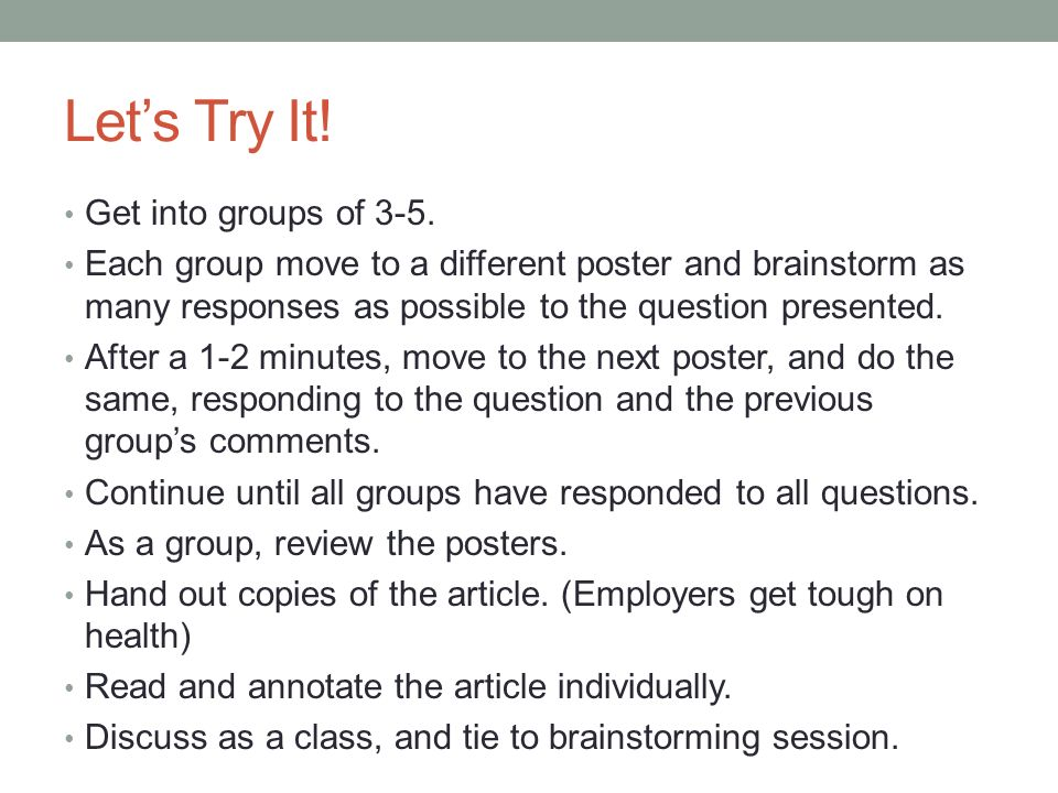 Let's Try It! Get into groups of 3-5.
