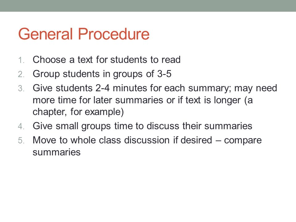 General Procedure Choose a text for students to read