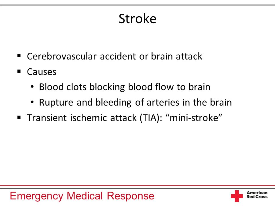 Stroke Cerebrovascular accident or brain attack Causes