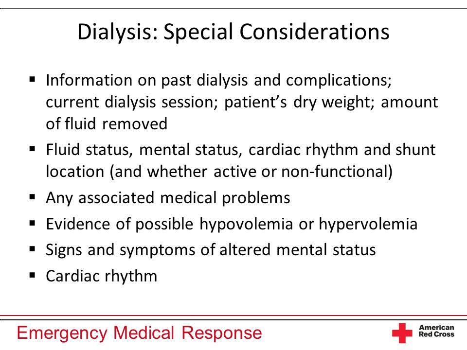 Dialysis: Special Considerations