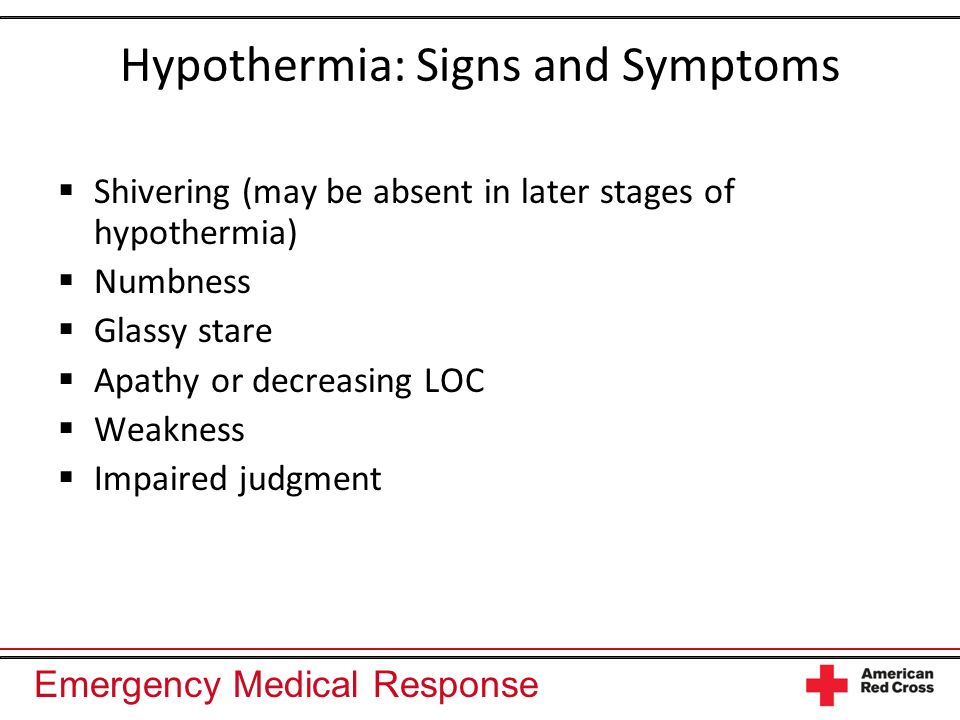 Hypothermia: Signs and Symptoms