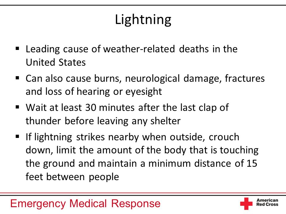 Lightning Leading cause of weather-related deaths in the United States