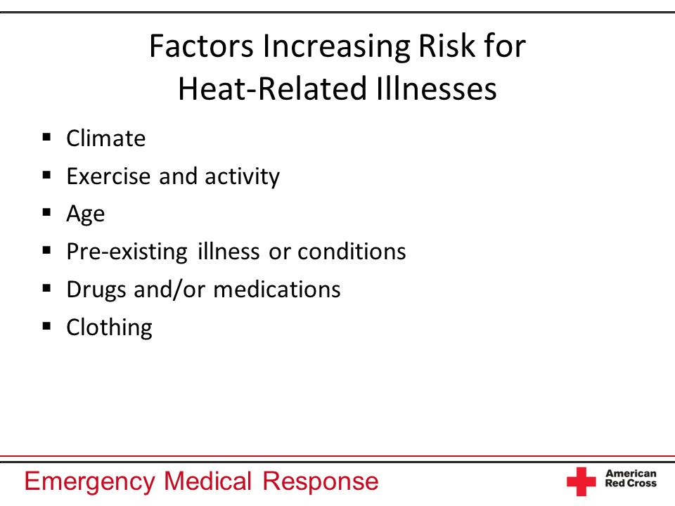 Factors Increasing Risk for Heat-Related Illnesses