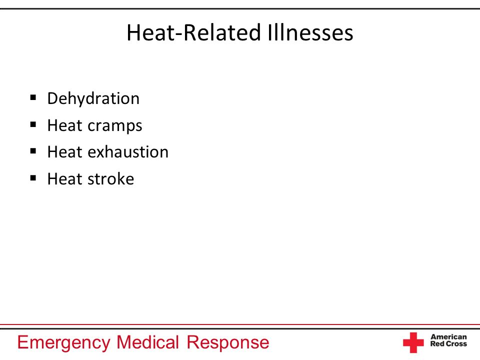 Heat-Related Illnesses