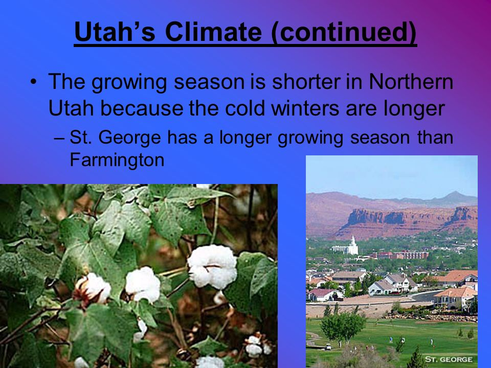 Utah's Climate (continued)