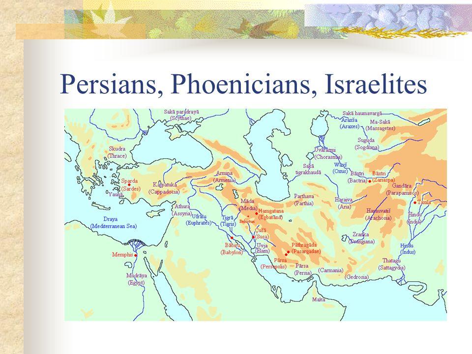 Persians, Phoenicians, Israelites