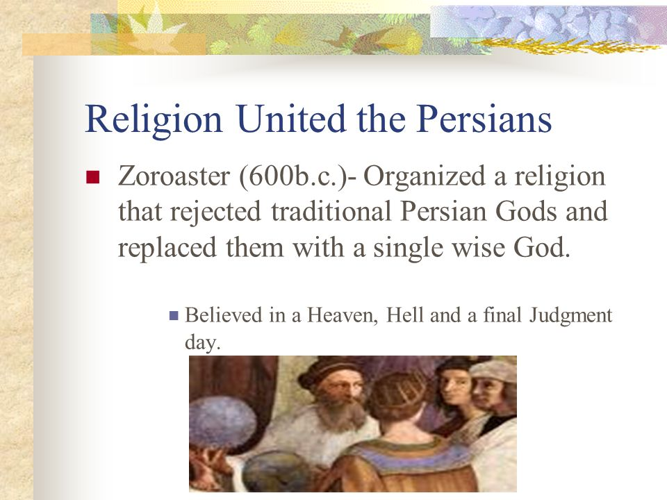 Religion United the Persians