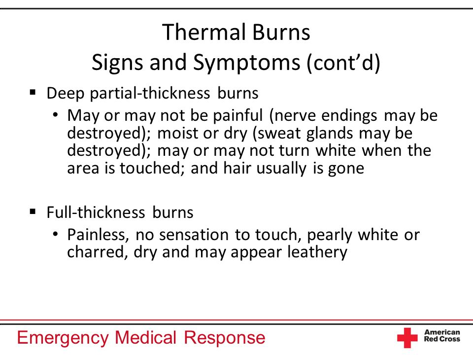 Thermal Burns Signs and Symptoms (cont'd)