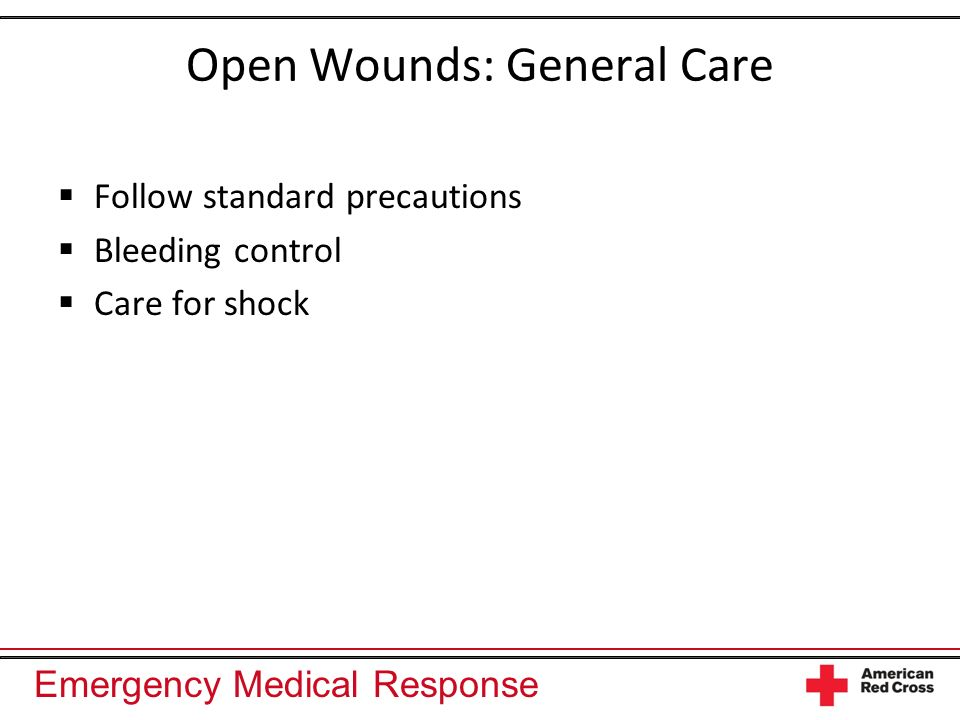 Open Wounds: General Care