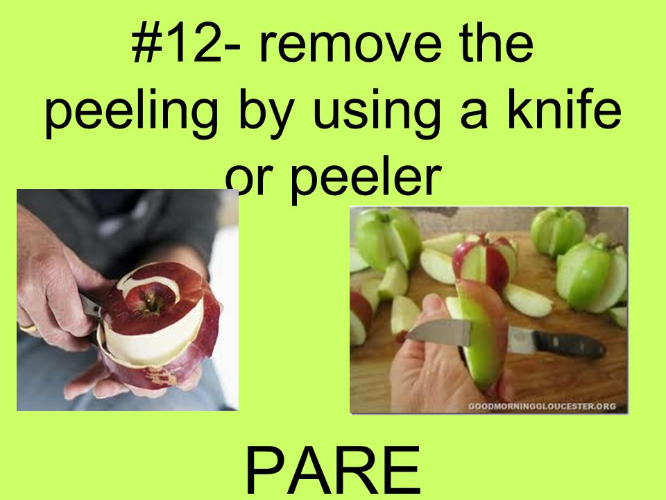 #12- remove the peeling by using a knife or peeler
