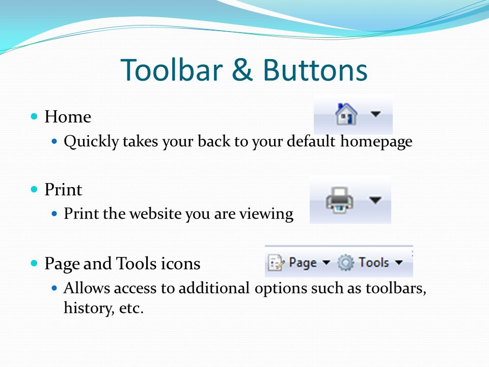 Toolbar & Buttons Home Print Page and Tools icons