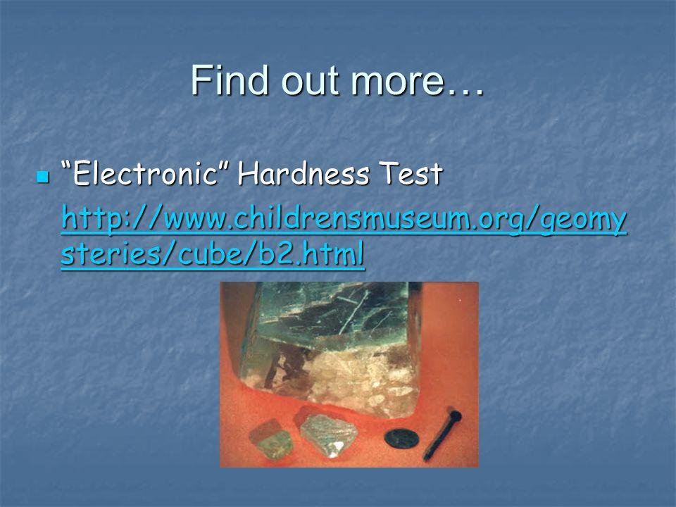 Find out more… Electronic Hardness Test
