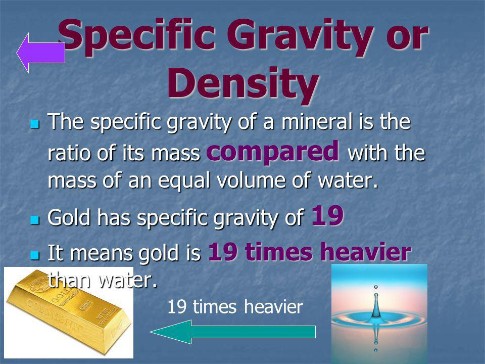 Specific Gravity or Density