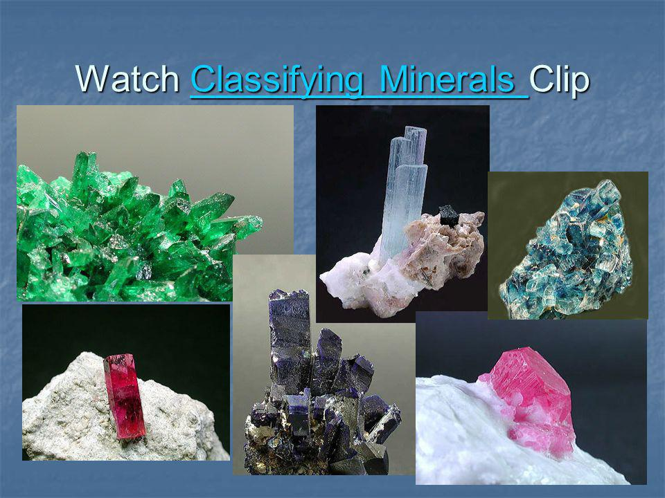 Watch Classifying Minerals Clip