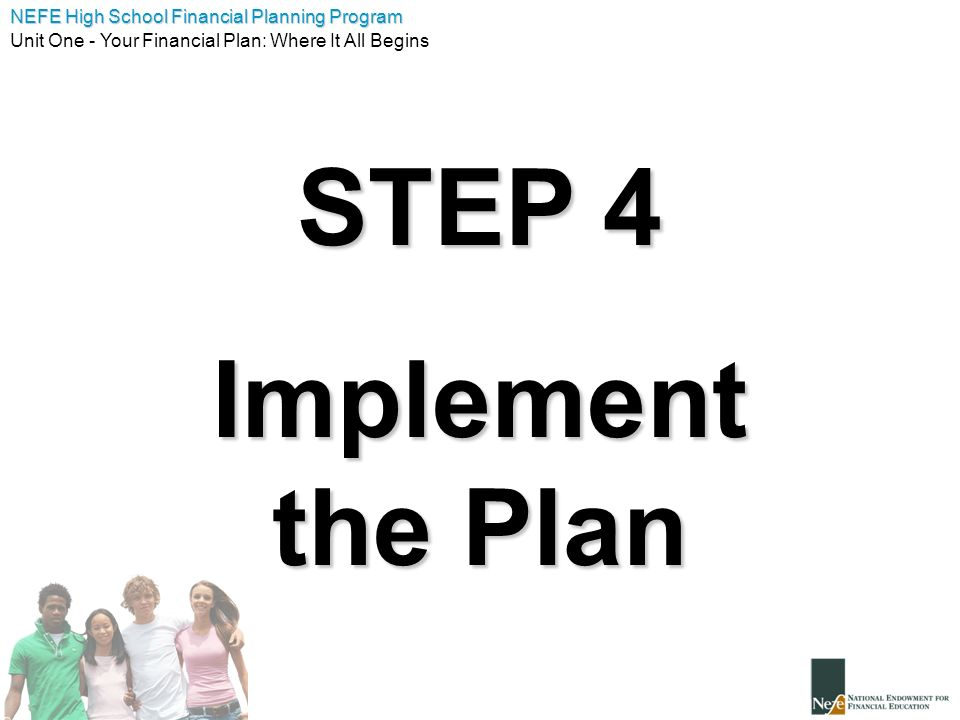 STEP 4 Implement the Plan