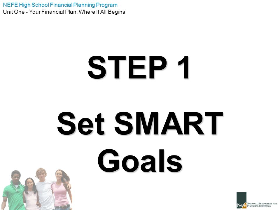 STEP 1 Set SMART Goals