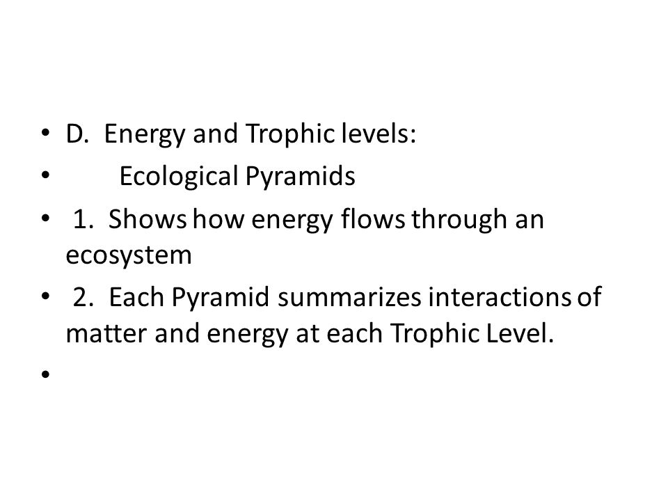 D. Energy and Trophic levels: