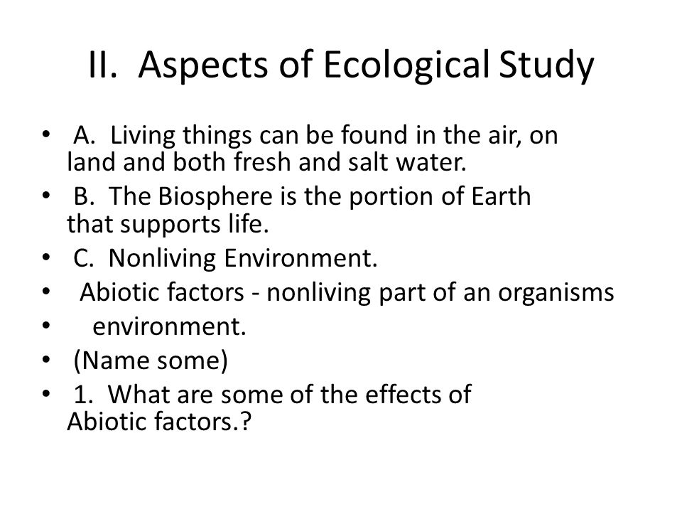 II. Aspects of Ecological Study