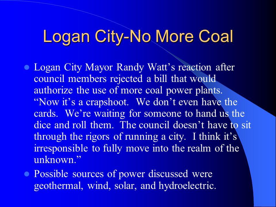 Logan City-No More Coal