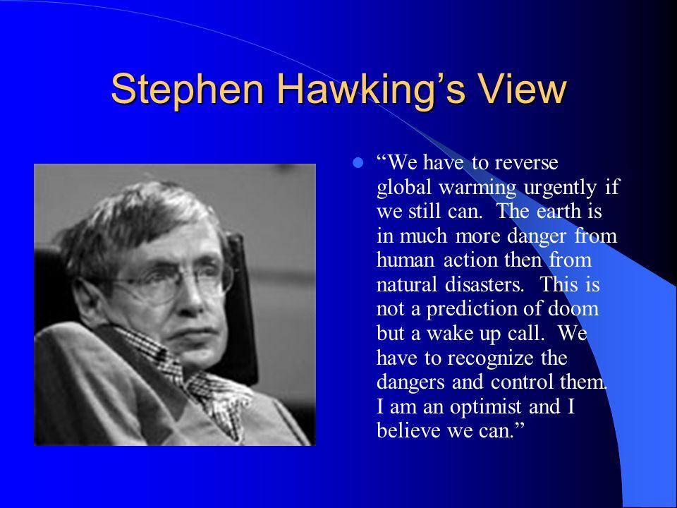Stephen Hawking's View