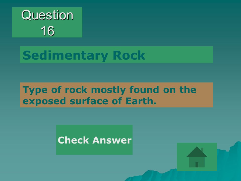 Question 16 Sedimentary Rock