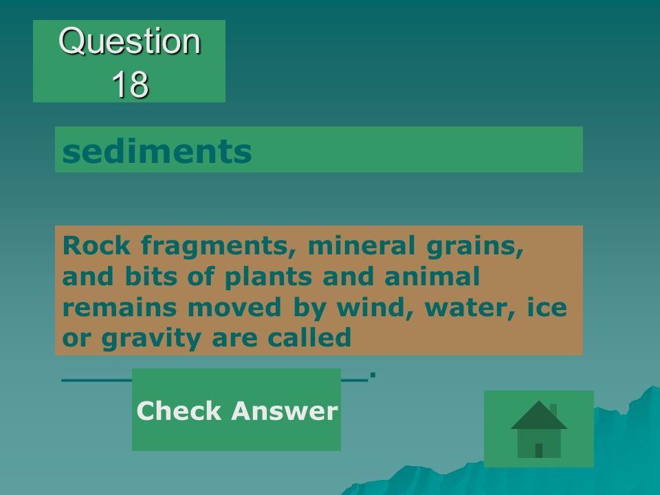 Question 18 sediments.