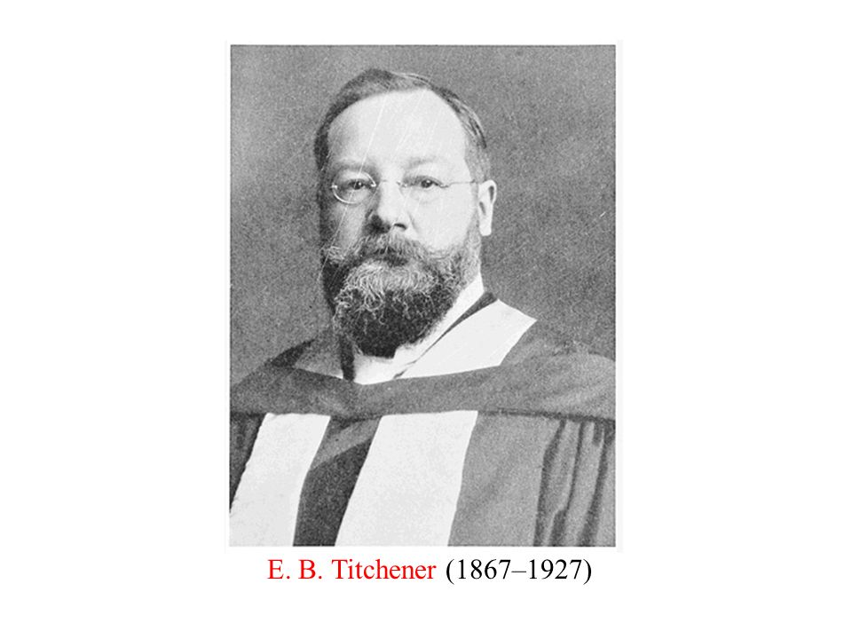 P. 5. Discovering psy. E. B. Titchener (1867–1927)