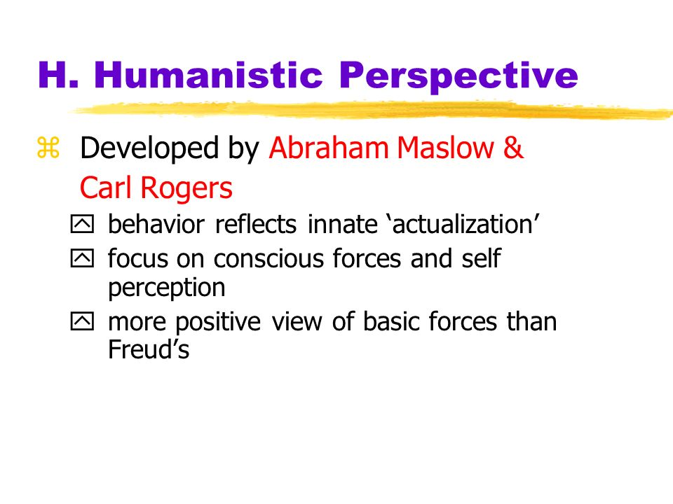 H. Humanistic Perspective