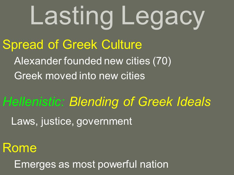Lasting Legacy Spread of Greek Culture