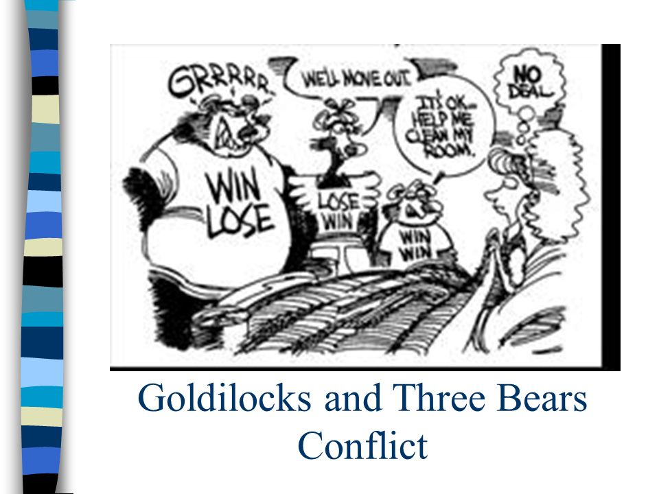 Goldilocks and Three Bears Conflict