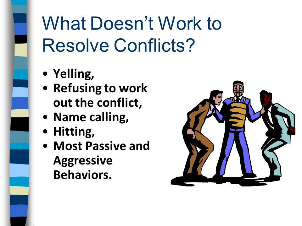 What Doesn't Work to Resolve Conflicts