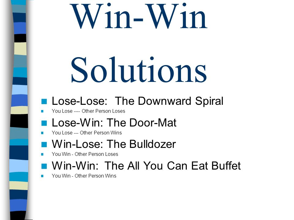 Win-Win Solutions Lose-Lose: The Downward Spiral