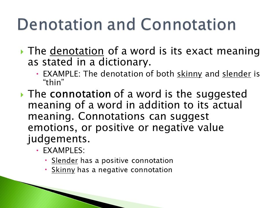 denotation and connotation In semiotics, denotation and connotation are terms describing the relationship  between the signifier and its signified, and an analytic distinction.
