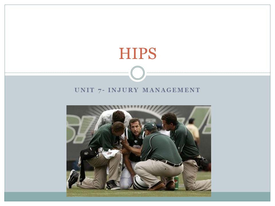 UNIT 7- INJURY MANAGEMENT