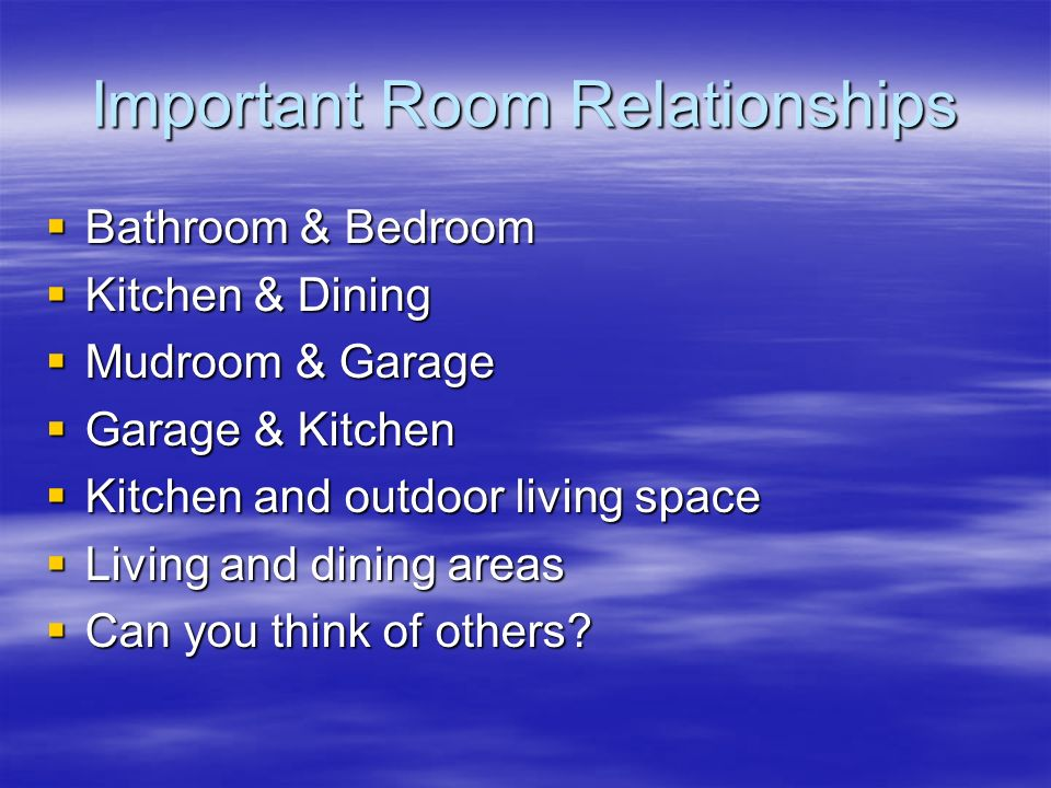 Important Room Relationships