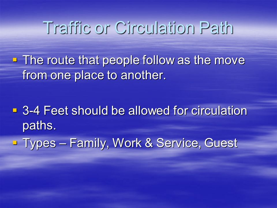 Traffic or Circulation Path