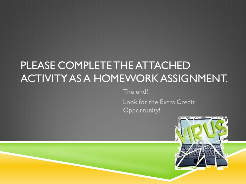 Please complete the attached activity as a homework assignment.