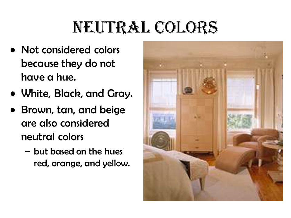 Listen to directions closely ppt video online download for Neutral colors definition