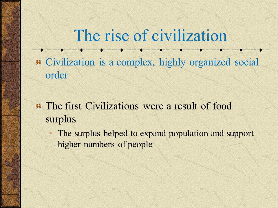 The rise of civilization