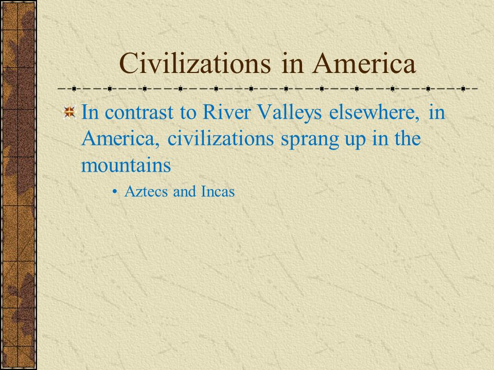 Civilizations in America