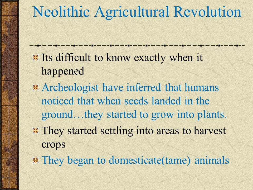 Neolithic Agricultural Revolution