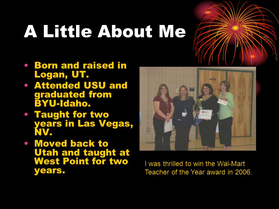 A Little About Me Born and raised in Logan, UT.