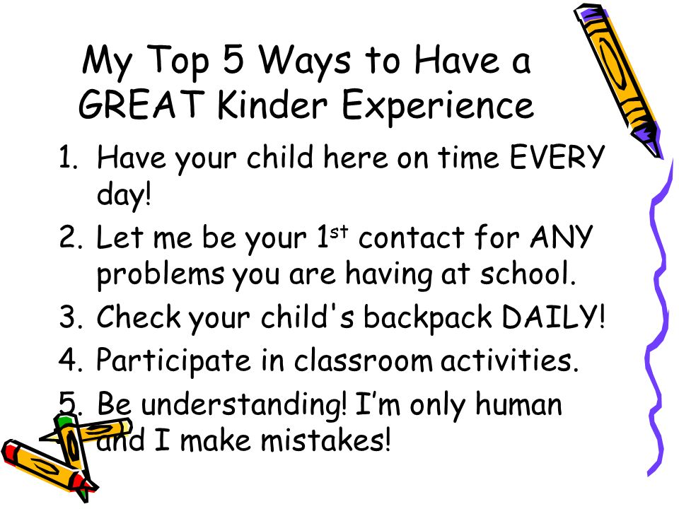 My Top 5 Ways to Have a GREAT Kinder Experience